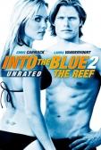 """Фильм """"Добро пожаловать в рай! 2 (Into the Blue 2: The Reef)"""""""