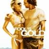 Золото дураков (Fool's Gold)