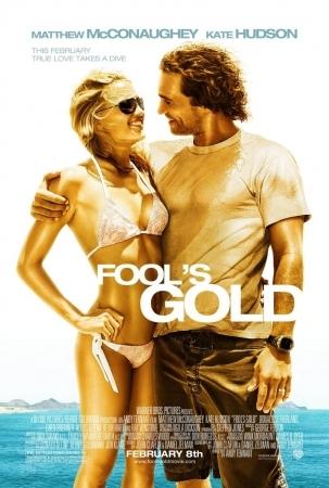 Фильм «Золото дураков (Fool's Gold)»